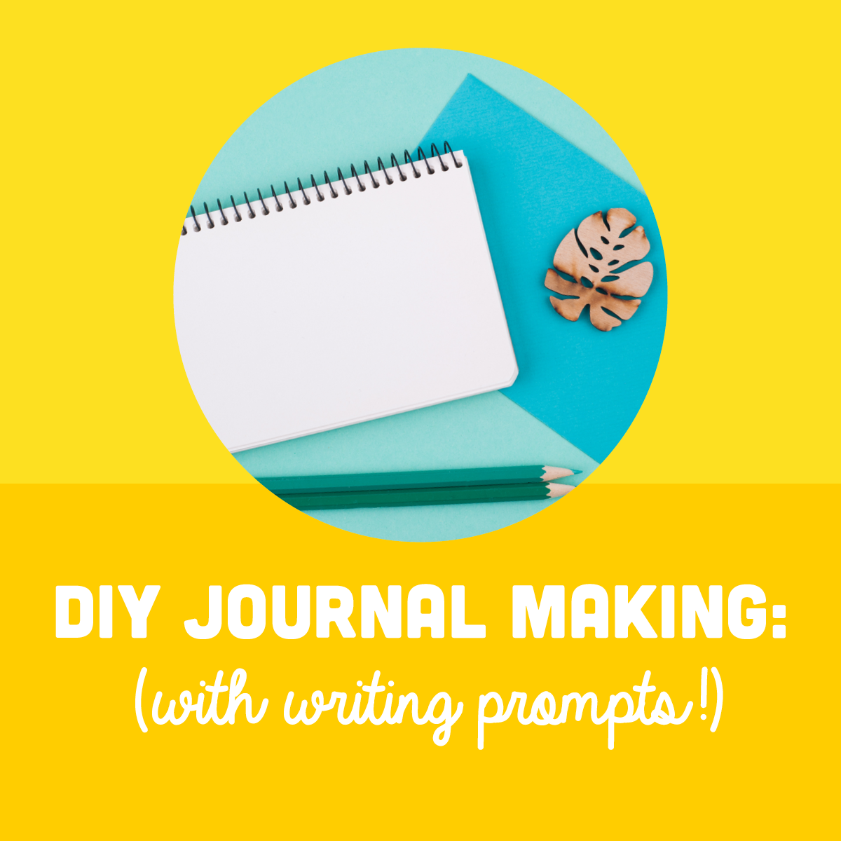 How-To DIY Journal Making at Home for Parents and Kids
