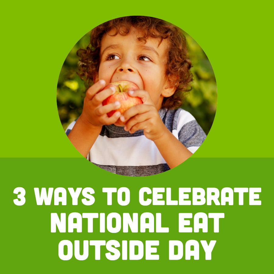 3 Ways to Celebrate National Eat Outside Day