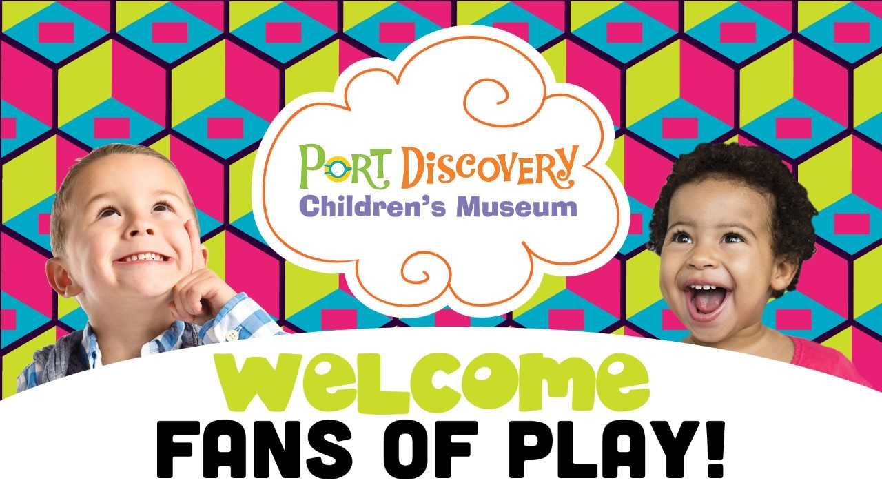 Welcome Port Discovery Fans of Play!
