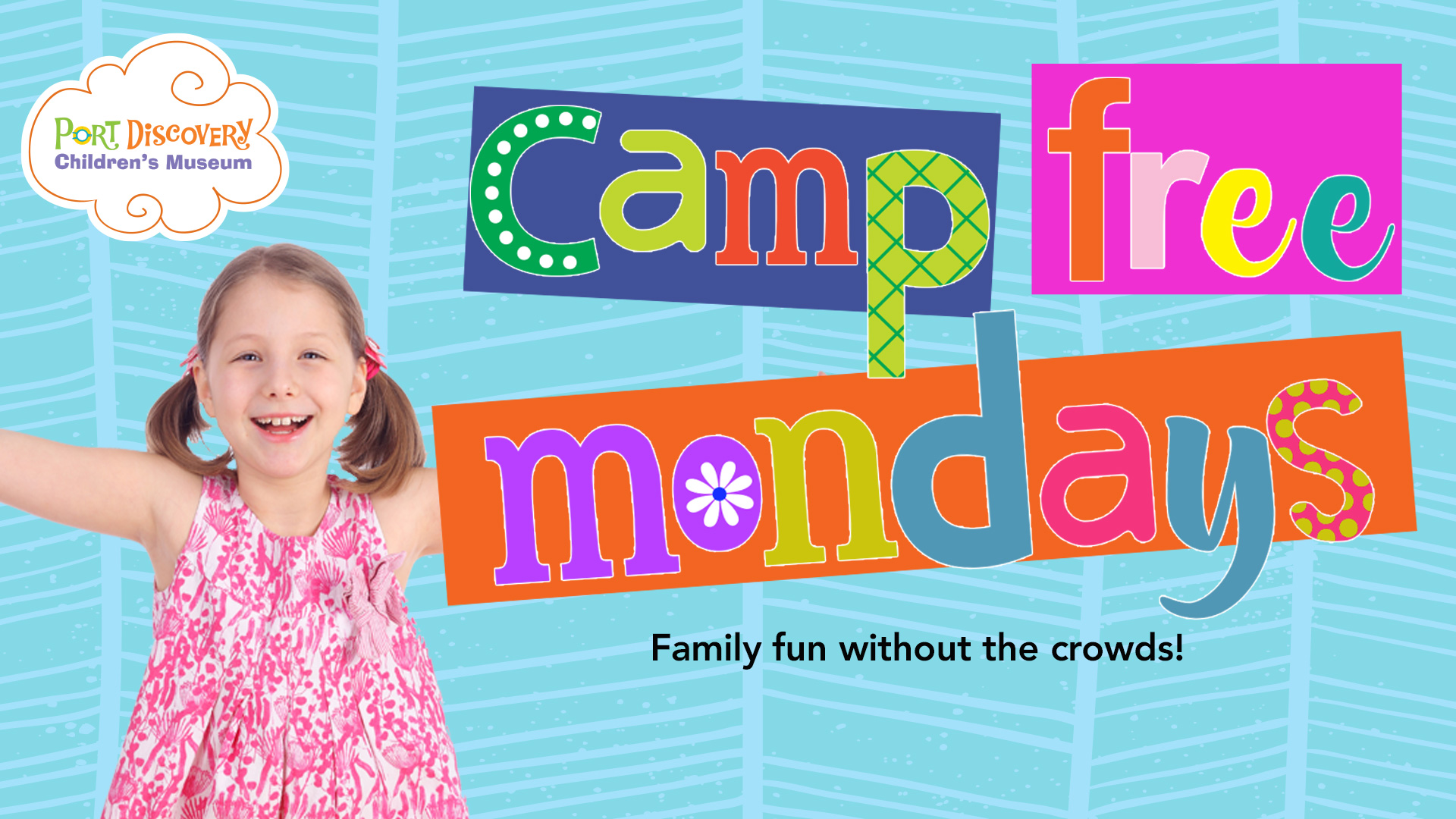 Family Play Monday - Mondays at Port Discovery!