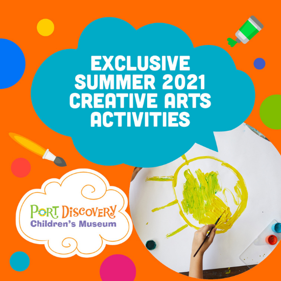 Exclusive Summer Art Activities at Port Discovery this Summer