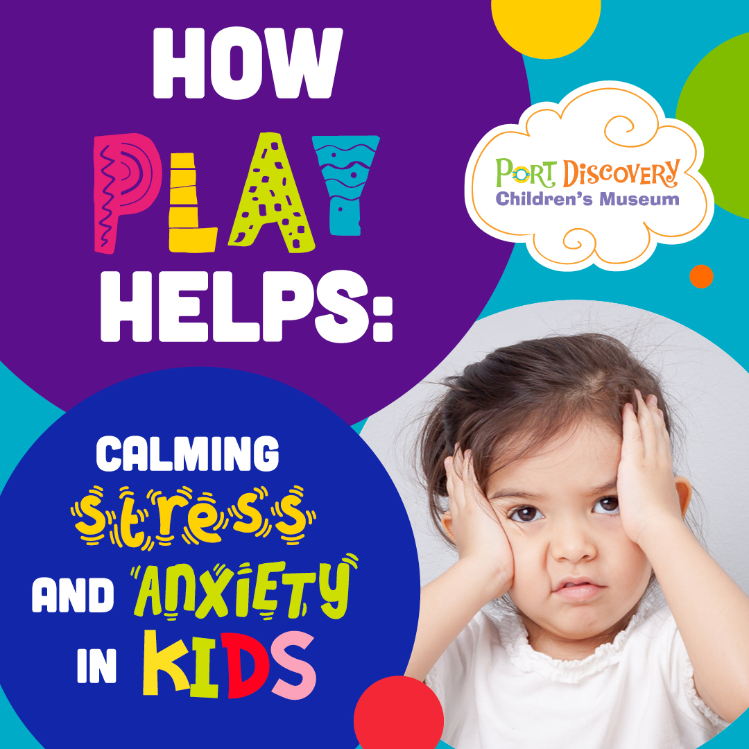 How Play Helps: Calming Stress & Anxiety in Kids + 6 Activity Ideas