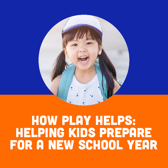 ow Play Helps Helping Prep Kids for School