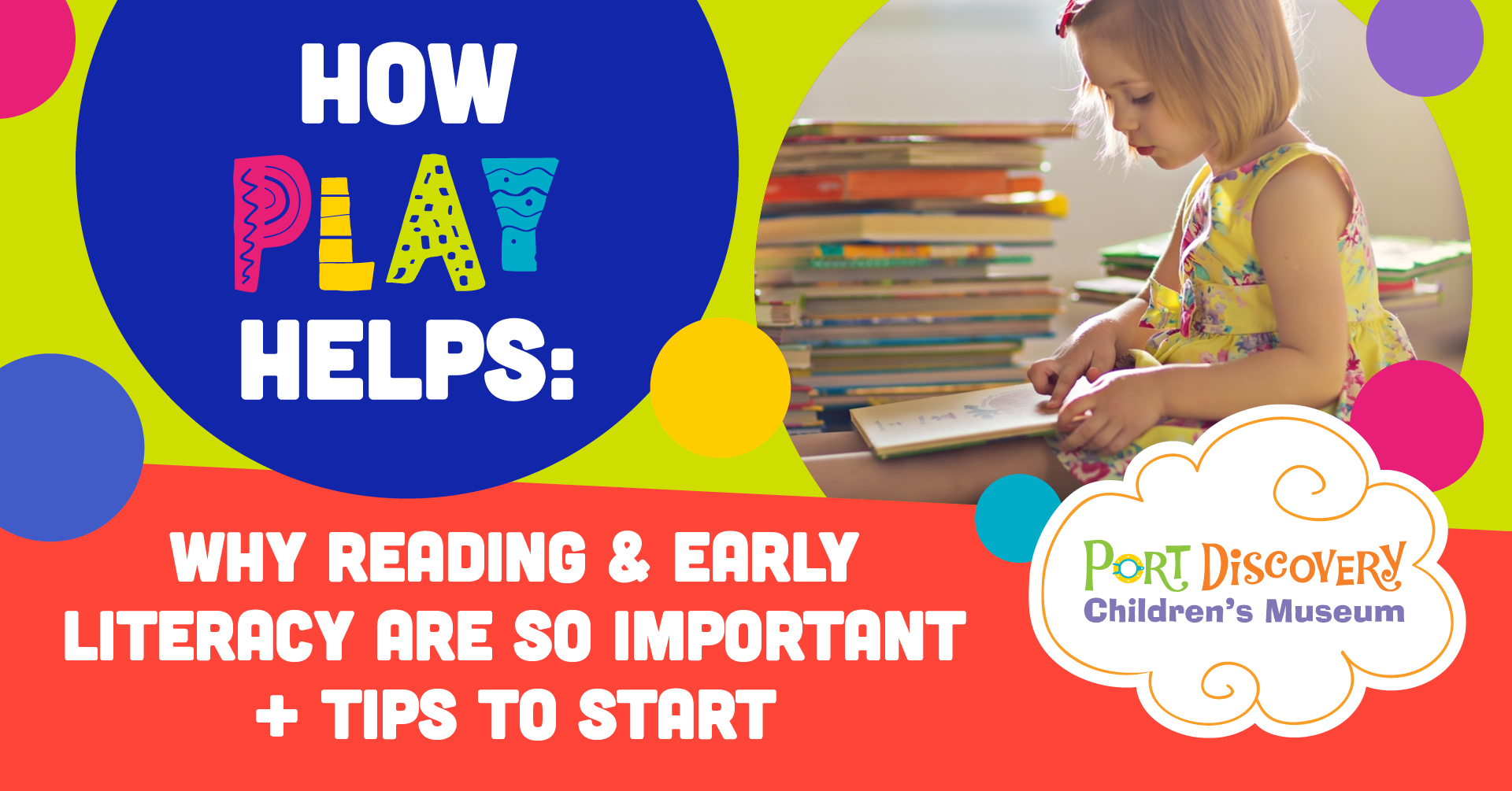How Play Helps: Why Reading & Early Literacy Are So Important + Tips to Start