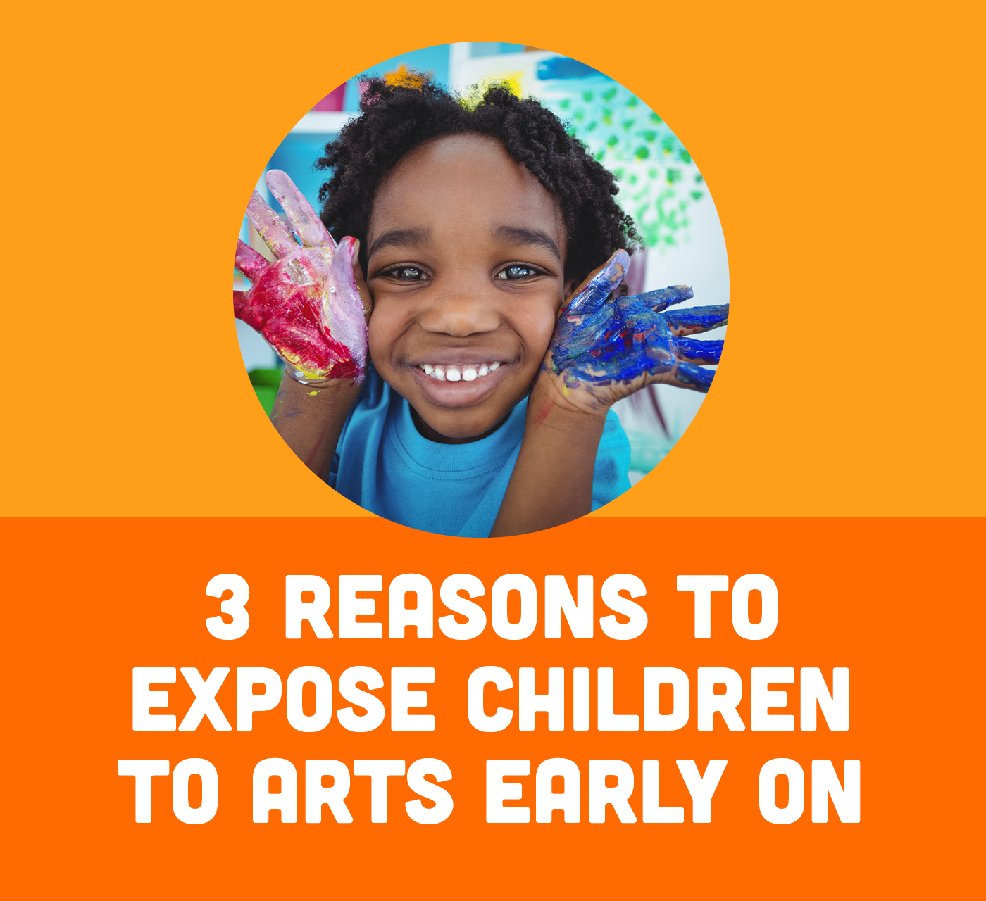 3 Reasons to Expose Children to the Arts Early On