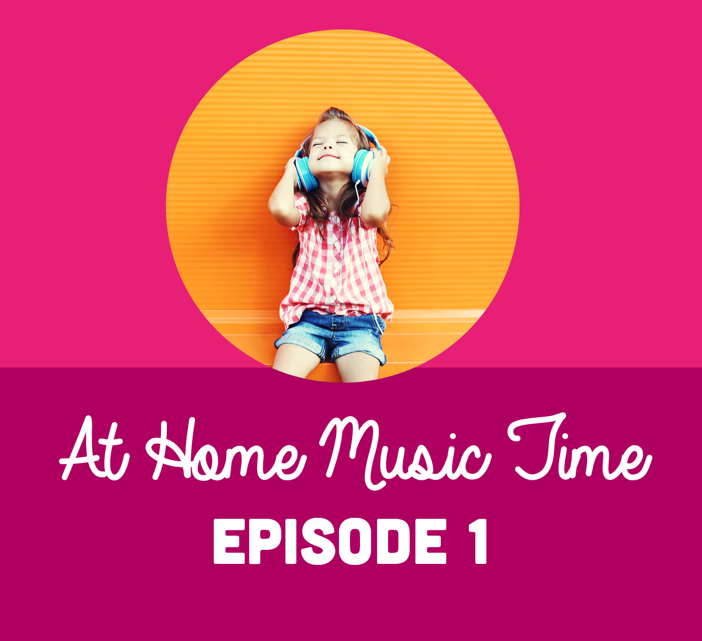 At Home Music Time - Episode 1