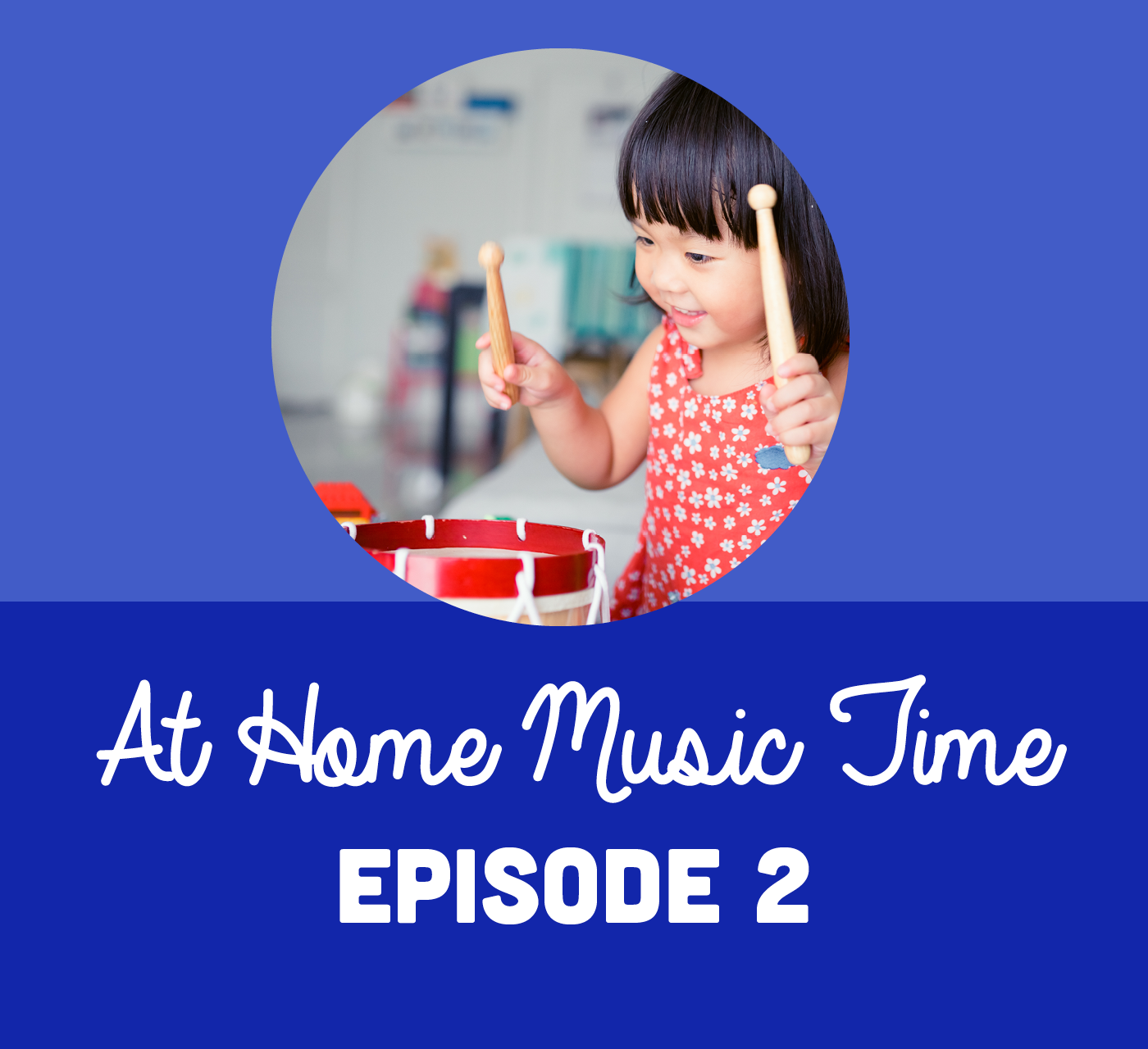 At Home Music Time - Episode 2