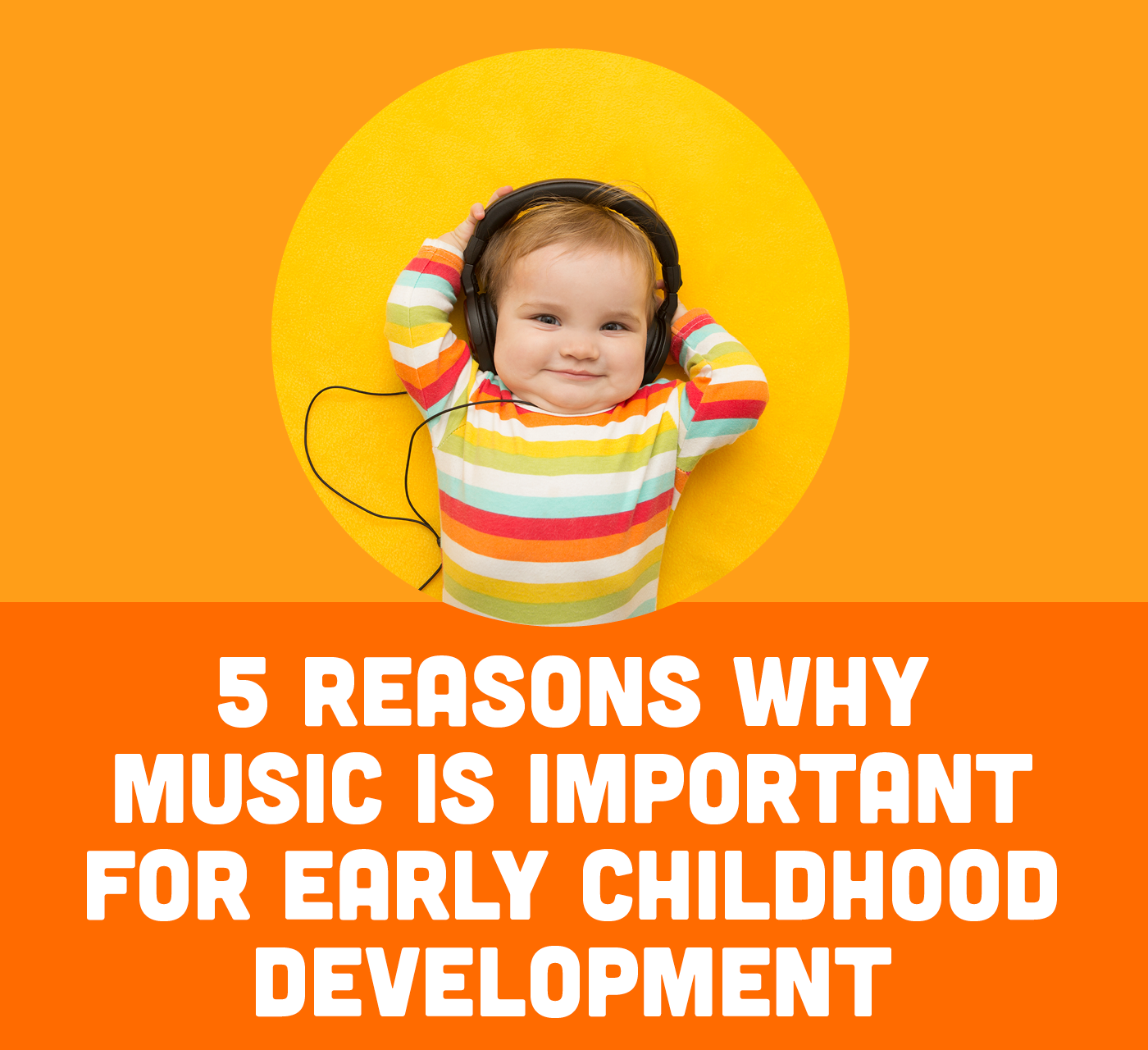 5 Reasons Music is Important for Early Childhood Development