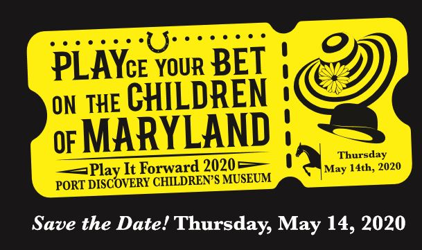 Playce Your Bet on the Children of Maryland at Play it Forward 2020