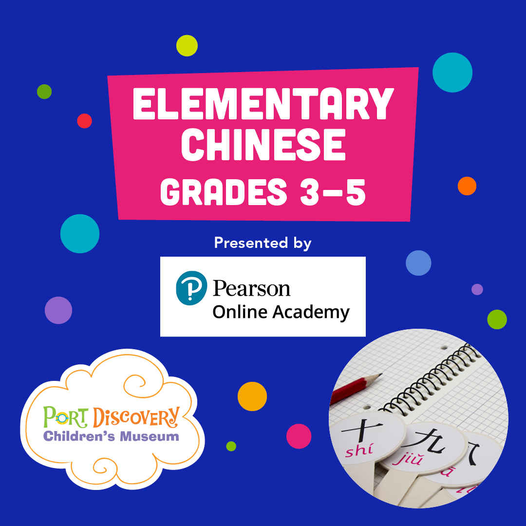 Elementary Chinese Grades 3-5 Presented by Pearson Online Academy