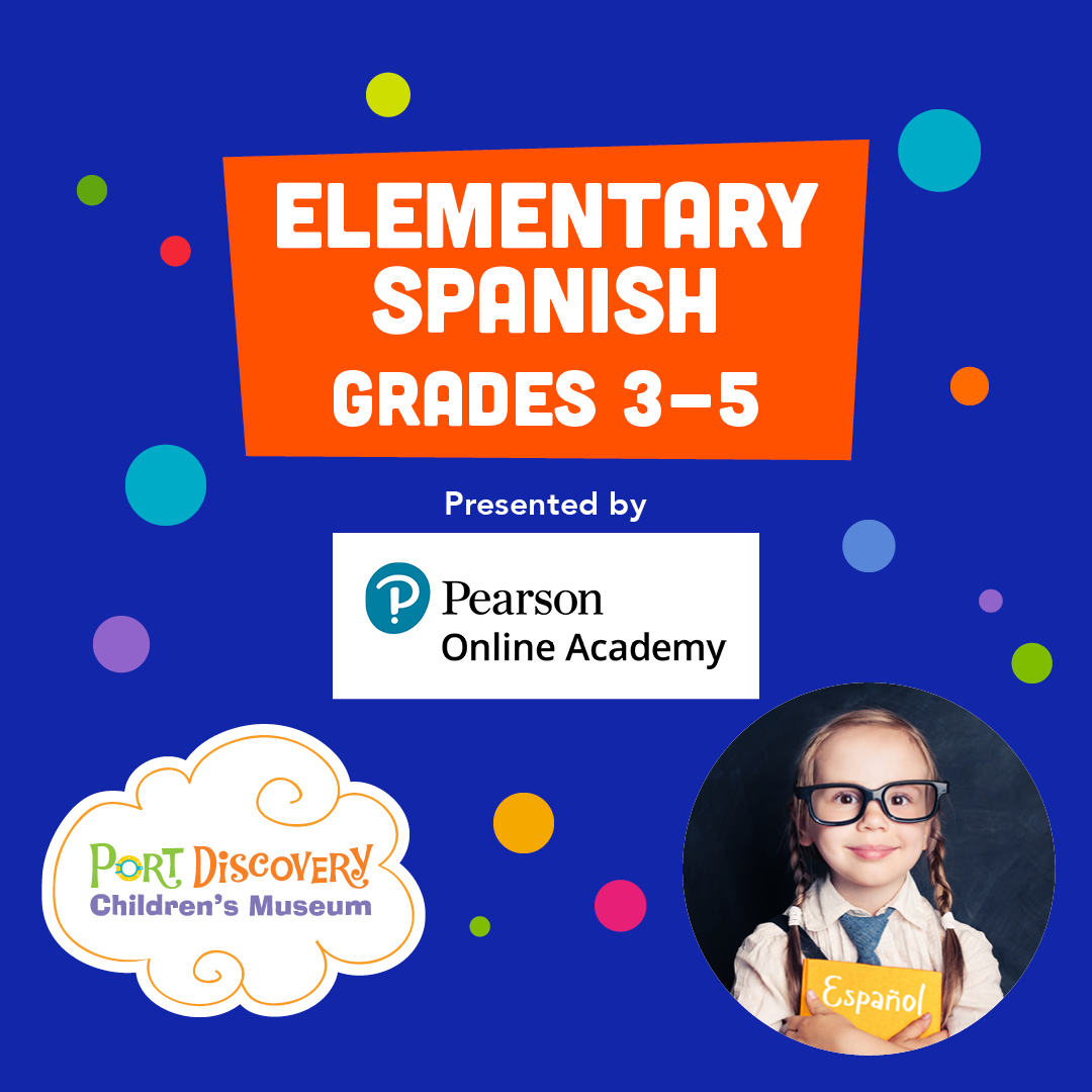 Elementary Spanish for Grades 3-5 Presented by Pearson Online Academy