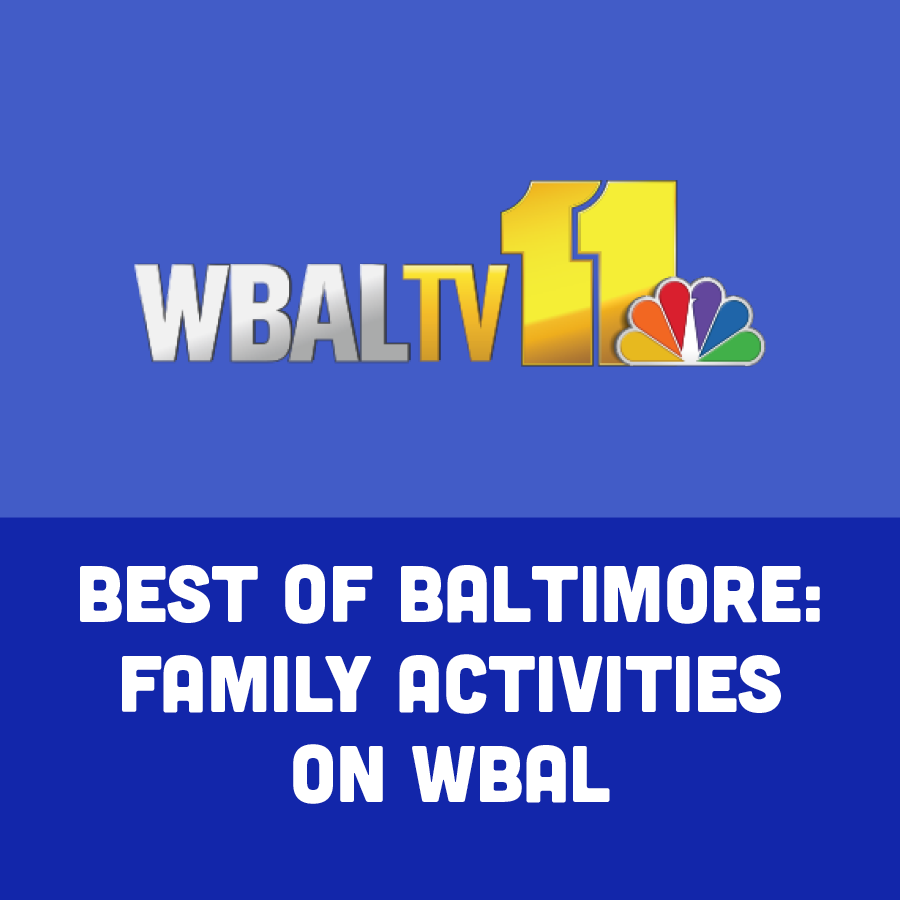 Best of Baltimore: Family Activities on WBAL