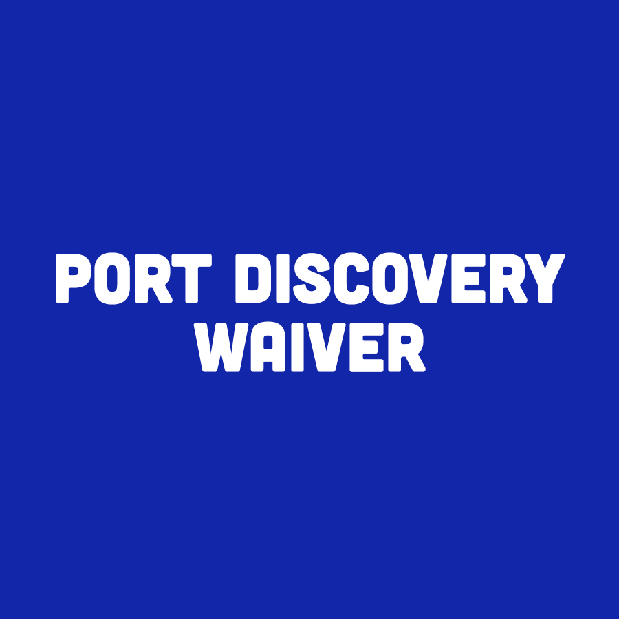 Port Discovery Waiver