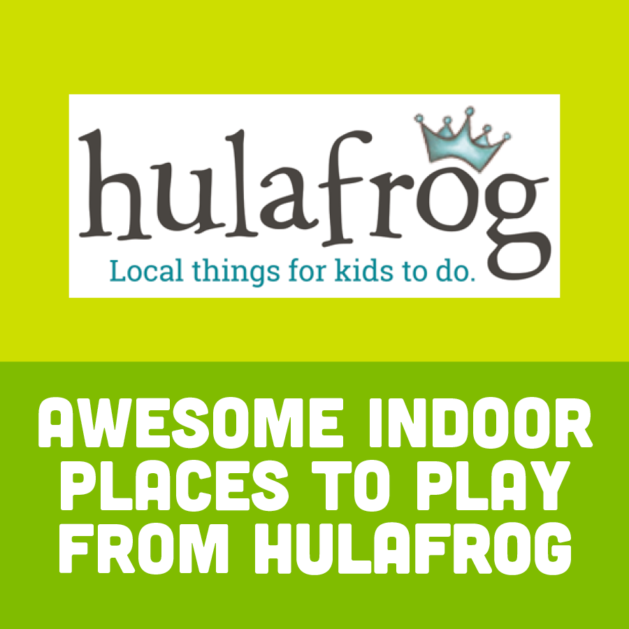 Awesome Indoor Places to Play from HulaFrog
