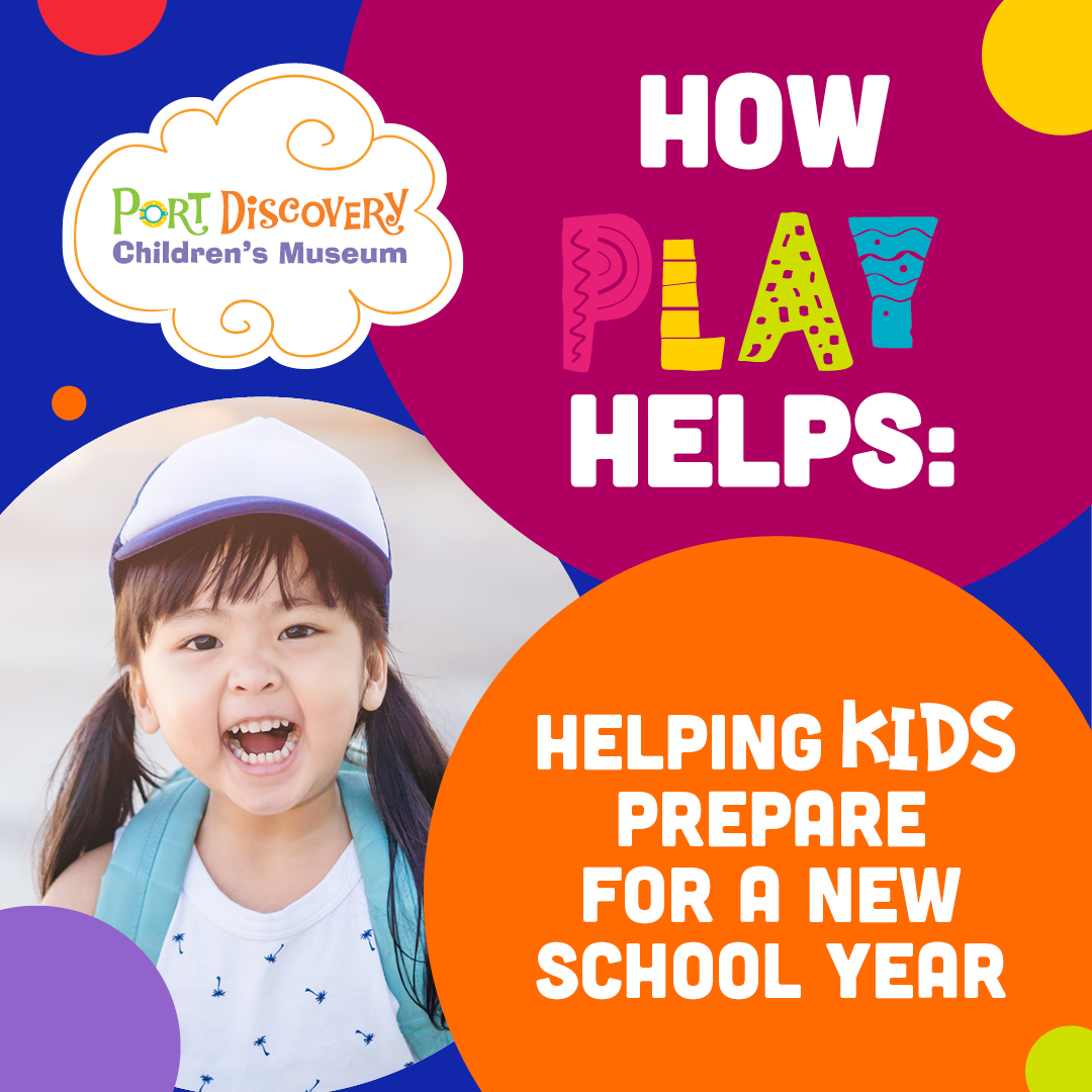 How Play Helps: Helping Children Prepare for a New School Year