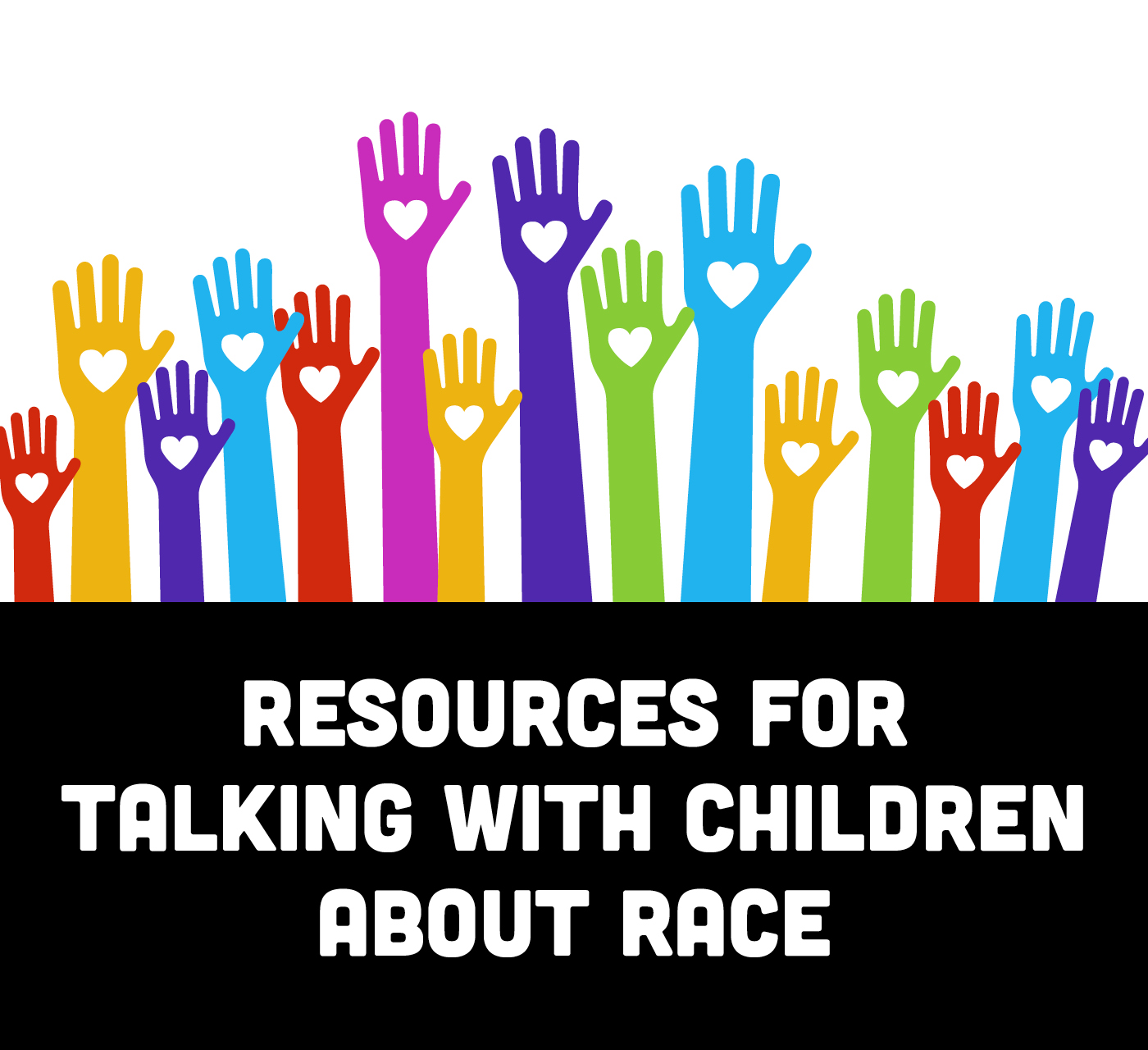 Resources for Talking with Children About Race
