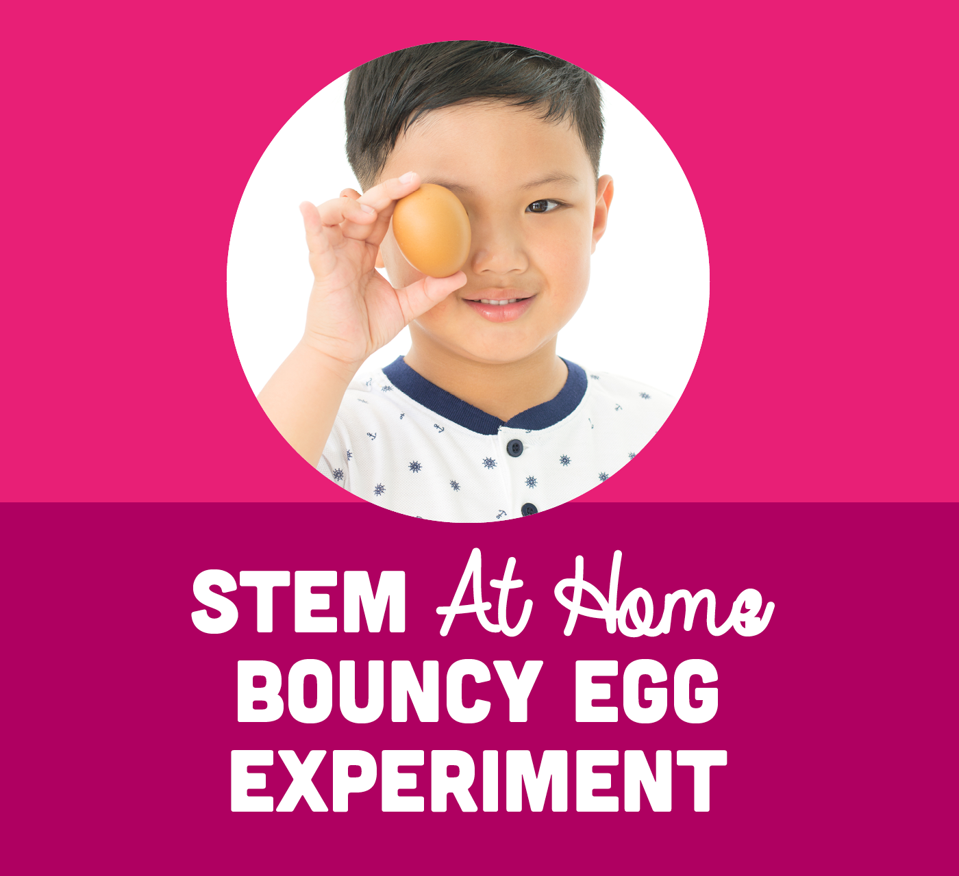 At Home STEM Play - Bouncy Egg Experiment