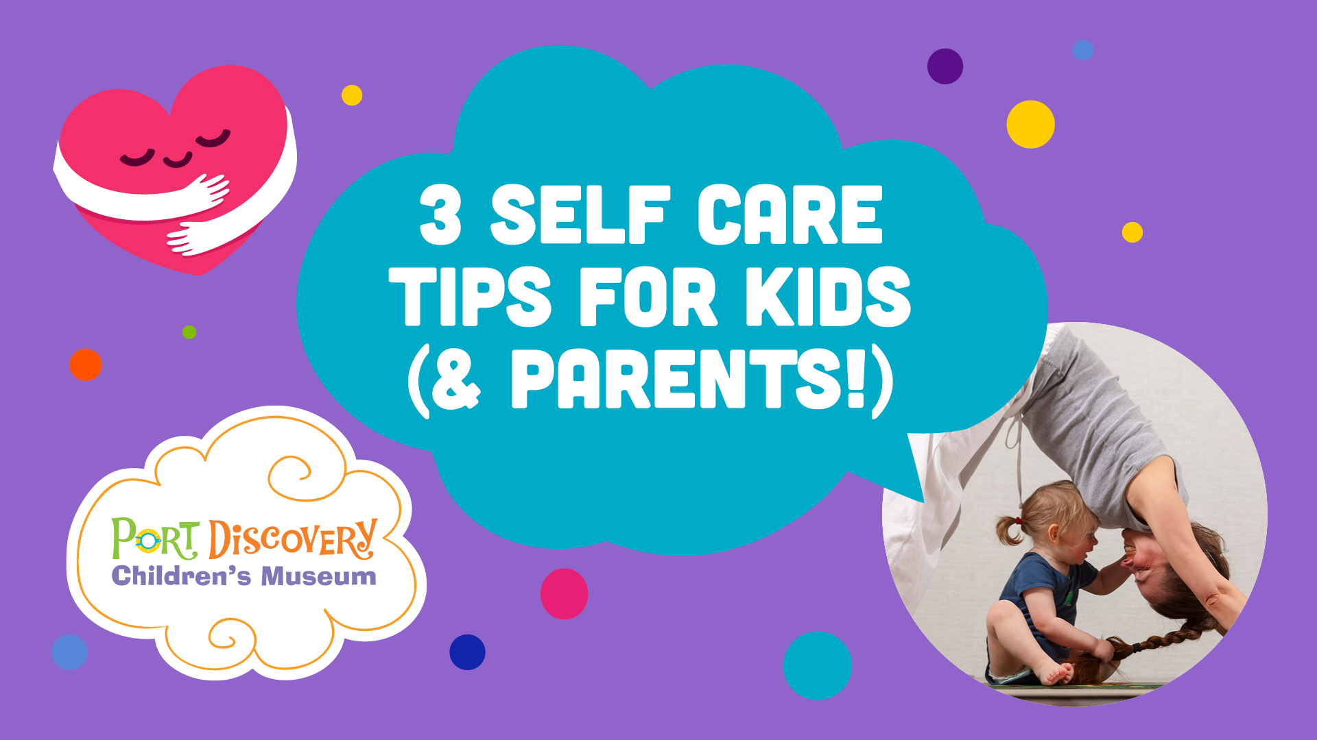3 Self Care Tips for Kids (& Parents!)