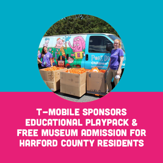 T-Mobile & Port Discovery Children's Museum Brings 500 Free Educational PlayPacks to Harford County Residents