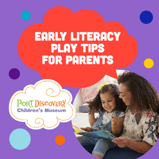 Early Literacy Play Tips for Parents
