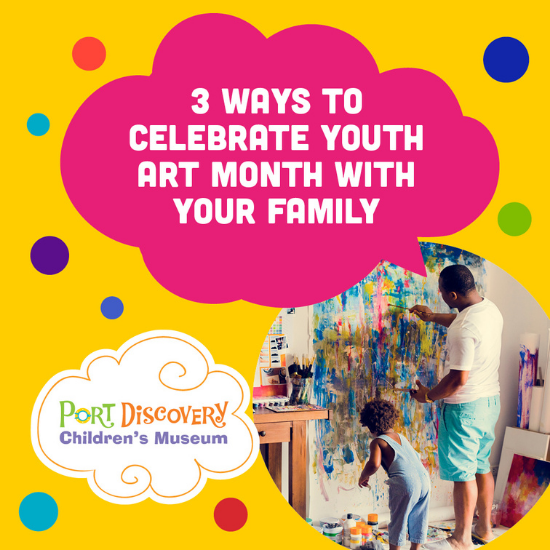 3 Ways to Celebrate Youth Art Month