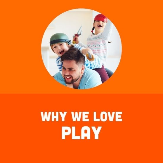 Why We Love Play