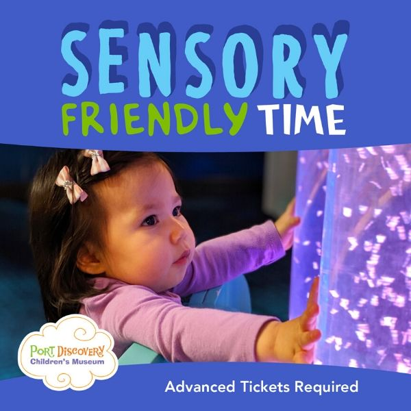 Sensory Friendly Time at Port Discovery