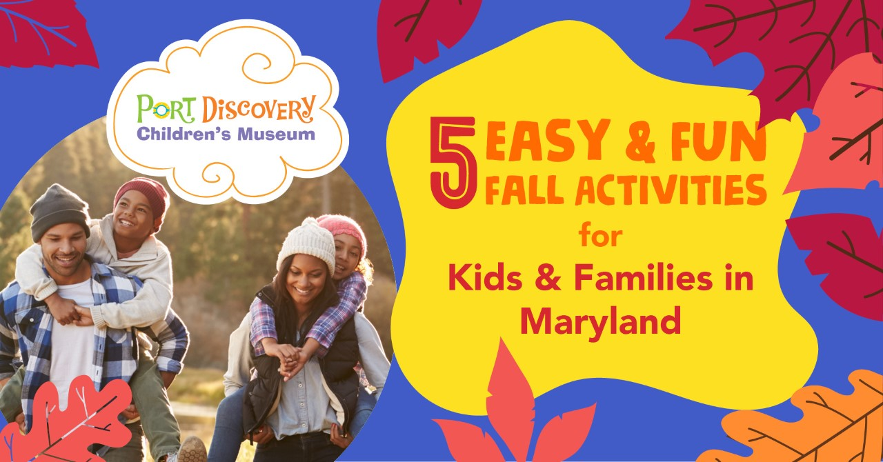5 Easy & Fun Fall Activities for Kids & Families in Maryland